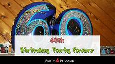 20 unique 60th birthday party favors giveaway ideas your guests will love 2019 party pyramid