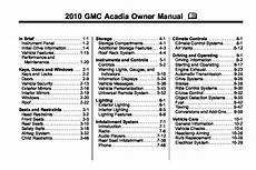 car repair manual download 2008 gmc acadia engine 2010 gmc acadia owners manual just give me the damn manual