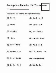 algebra like terms worksheets year 7 8714 pre algebra practice worksheet combine like terms tpt