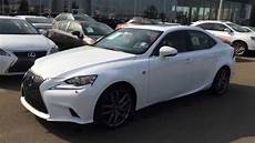 2015 lexus is 250 awd f sport review youtube