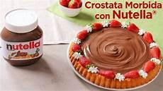 crostata alla nutella benedetta parodi crostata morbida con nutella 174 ricetta facile per la festa della mamma fatto in casa da