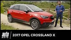 2017 opel crossland x essai un fauteuil pour deux