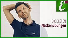 Verspannung Im Nacken - die besten nacken 252 bungen nackenverspannungen l 246 sen
