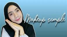 Tutorial Makeup Simple Debby Chintya Bellia