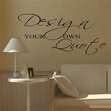 Wall Sticker Design Your Own large design your own custom wall sticker quote bespoke