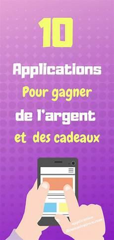 Top 10 Des Applications Pour Gagner De L Argent Et Des
