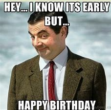 Image result for early happy birthdayfunny