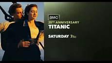 promo titanic amc saturday 01 21 2017 youtube