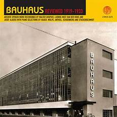 bauhaus reviewed 1919 1933 walter gropius songs