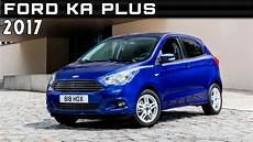 2017 ford ka plus review rendered price specs release date