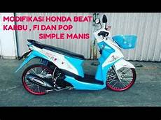 Beat Karbu Modif Simple by Modifikasi Honda Beat Keren Simple Manis Thailok Style