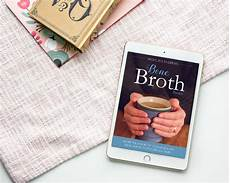 Basics Bone Broth Reviews by Bone Broth Basics Ebook Micheline