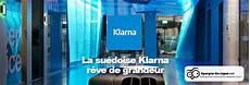 klarna bank klarna bank veut bousculer les pratiques du march 233 bancaire