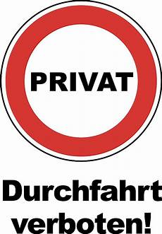 wetterfestes schild quot privat durchfahrt verboten quot ebay