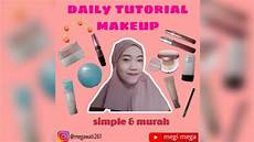 Makeup Tutorial Simple Ala Ala Megi Mega