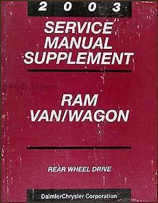 auto manual repair 2003 dodge ram van 1500 parking system 2003 dodge ram van wagon repair shop manual original supplement