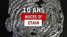 10 Ans De Mariage Cadeau Id 233 Es Tout Pour F 234 Ter Les