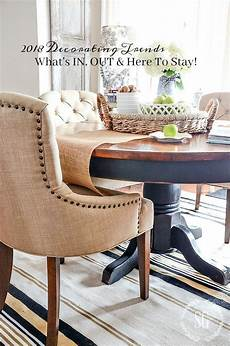 2018 Decorations Trends 2018 decor trends what s in out and here to stay stonegable