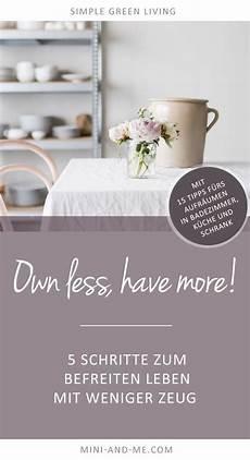 Own Less More 5 Schritte Zum Befreiten Leben Mit