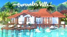 Overwater Villa The Sims 4 Island Living Speed
