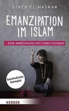 sineb el masrar emanzipation im islam