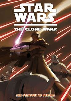 Wars The Clone Wars Malvorlagen The Clone Wars The Colossus Of Destiny Wookieepedia