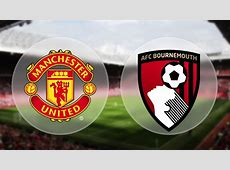 man united vs bournemouth