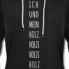 suchbegriff quot holz quot pullover hoodies spreadshirt