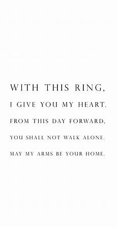 wedding vow idea quot with this ring i give you my heart from this day forward you shall not