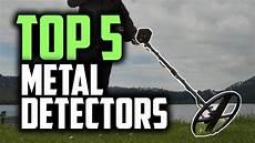 best for metal best metal detectors in 2019 buying guide