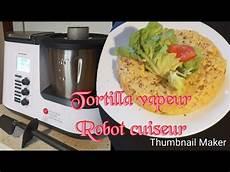 monsieur cuisine plus recette de tortilla cuisson vapeur