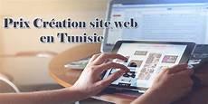 prix création site web prix cr 233 ation site web en tunisie le guide complet