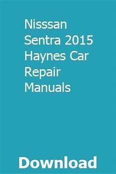 auto repair manual free download 2007 nissan sentra electronic toll collection nisssan sentra 2015 haynes car repair manuals repair manuals tractors for sale car