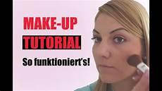 tutorial wie tr 228 gt make up richtig auf so