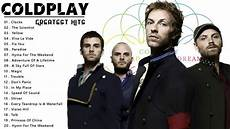 the best of coldplay coldplay greatest hits album best songs of coldplay