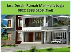 0822 2383 0209 Tsel Jasa Desain Rumah Minimalis Jogja