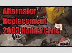 Alternator Replacement [2003 Honda Civic]   YouTube