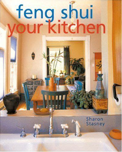 best feng shui colors for kitchen how to feng shui your kitchen for financial prosperity and 9122