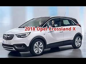 Opel Crossland 2018 : 2018 opel crossland x opel cossland x review interior youtube ~ Medecine-chirurgie-esthetiques.com Avis de Voitures