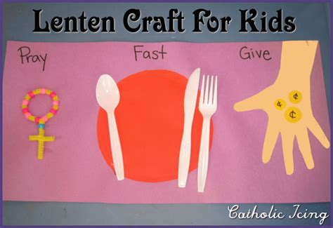 lenten activities for children 345 | lenten craft for kids pray fast give alms