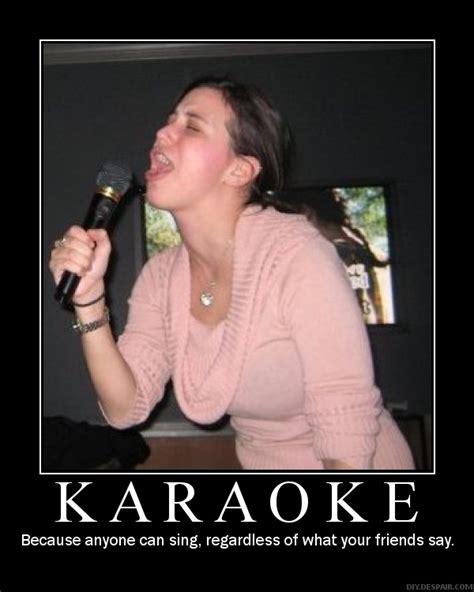 Karaoke Memes - funny karaoke quotes quotesgram