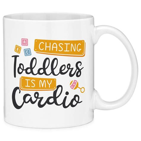 Whether you enjoy a latte, a cappuccino, or simply black coffee, these funny coffee quotes and sayings will have you nodding your head and will tempt you to reach for another cup. Mugvana Chasing Toddlers Is My Cardio Funny Mom Quote Coffee Mug Cup Fun Novelty Gifts | Funny ...