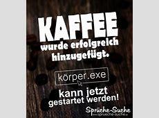 Kaffee Sprüche lustig SprücheSuche