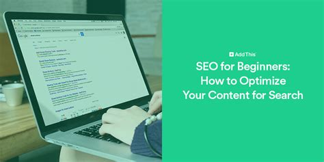 Seo For Beginners How Optimize Your Content Search