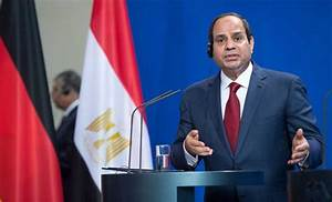 Al-Sisi has proved the right leader at the right time ...
