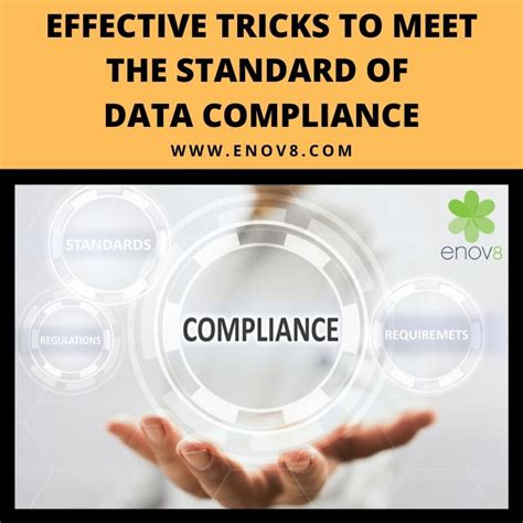 effective tricks  meet  standard  data compliance