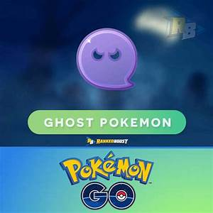 Pokemon Go Ghost Type Gen 4 Pokemon Go List Of Ghost Pokemon