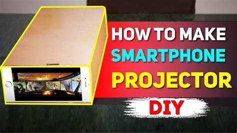 smartphone projector diy projector