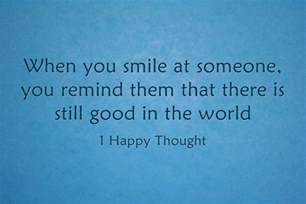 Smile Happy Thoughts for the Day