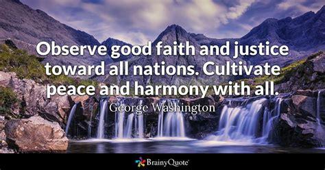 observe good faith  justice   nations